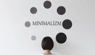 Minimalizm Nedir?